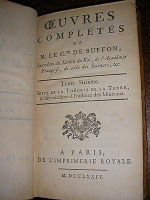OEUVRES COMPLETES DE M. LE COMTE DE BUFFON- SUITE DE LA THEORIE DE LA TERRE ET INTRODUCTION A L&#...