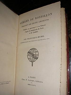 GERARD DE ROSSILLON - CHANSON DE GESTE ANCIENNE: FRANCISQUE-MICHEL]