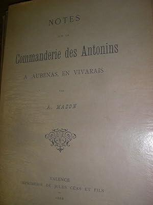 NOTES SUR LA COMMANDERIE DES ANTONINS A AUBENAS EN VIVARAIS: MAZON A.