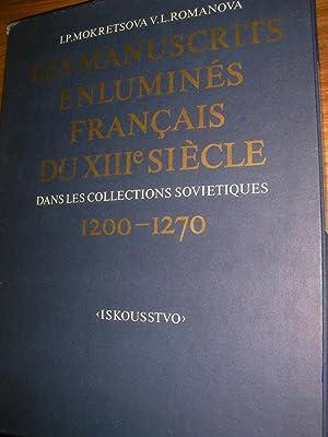 LES MANUSCRITS ENLIMUNES FRANCAIS DU XIII°SIECLE DANS LES COLLECTIONS SOVIETIQUES 1200-1270: ...