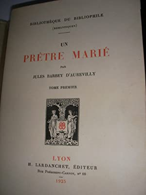 UN PRETRE MARIE(TOME 1 SEUL): BARBEY D'AUREVILLY JULES