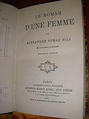 LE ROMAN D'UNE FEMME: DUMAS ALEXANDRE FILS