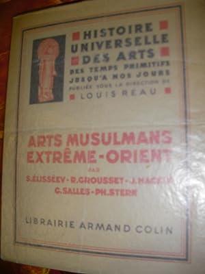 HISTOIRE UNIVERSELLE DES ARTS DES TEMPS PRIMITIFS JUSQU'A NOS JOURS - TOME 4/ ARTS MUSULMANS ...