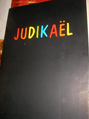 JUDIKAEL LE PEINTRE DE LA COULEUR: JUDIKAEL (PIERRE JUHEL)