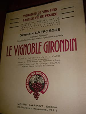 LE VIGNOBLE GIRONDIN: LAFFORGUE GERMAIN