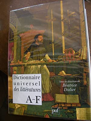 DICTIONNAIRE UNIVERSEL DES LITTERATURES (3 TOMES): BEATRICE DIDIER] COLLECTIF