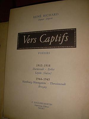 VERS CAPTIFS- POESIES: RENE RICHARD