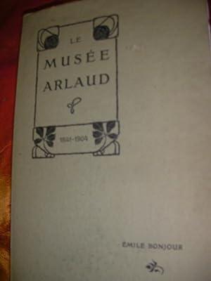 LE MUSEE ARLAUD 1841-1904: BONJOUR EMILE