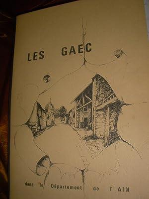 LES GAEC - INSTRUMENTS DE RESTRUCTURATION DES MILIEUX AGRICOLES DANS LE DEPARTEMENT DE L'AIN: ...