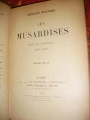 LES MUSARDISES- EDITION NOUVELLE 1887-1893: ROSTAND EDMOND
