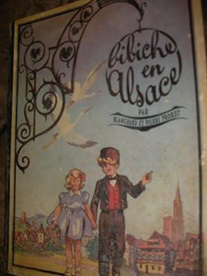 BIBICHE EN ALSACE: PROBST PIERRE- BLACHARD