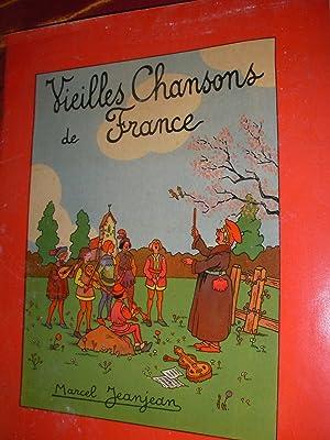 VIEILLES CHANSONS DE FRANCE: MARCEL JEANJEAN]
