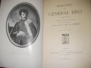 MEMOIRES DU GENERAL BRO (1796-1844): BRO DE COMERES HENRY(Baron)