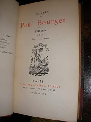 OEUVRES- POESIES (2 VOLUMES) 1/ 1872-1876 2/ 1876-1882: BOURGET PAUL
