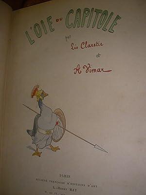 L'OIE DU CAPITOLE: LEO CLARETIE-[VIMAR]
