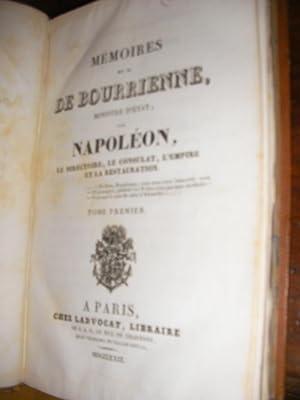 MEMOIRES DE M. DE BOURRIENNE SUR NAPOLEON, LE DIRECTOIRE, LE CONSULAT,L'EMPIRE ET LA ...