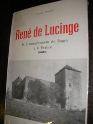 RENE DE LUCINGE ET LE RATTACHEMENT DU BUGEY A LA FRANCE (1601): TENAND SUZANNE