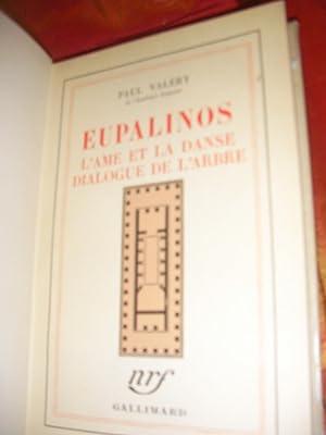 EUPALINOS- L'AME ET LA DANSE- DIALOGUE DE L'ARBRE: VALERY PAUL