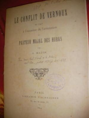 LE CONFLIT DE VERNOUS EN 1745 A L'OCCASION DE L'ARRESTATION DU PASTEUR MAJAL DES HUBAS: ...
