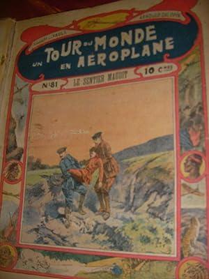 UN TOUR DU MONDE EN AEROPLANE( 19 NUMEROS DU N°81 AU N°100): COMTE H. DE LA VAUX- ARNOULD ...