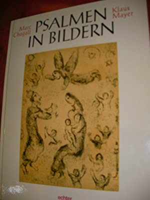 PSALMEN IN BILDERN: MARC CHAGALL- KLAUS MAYER