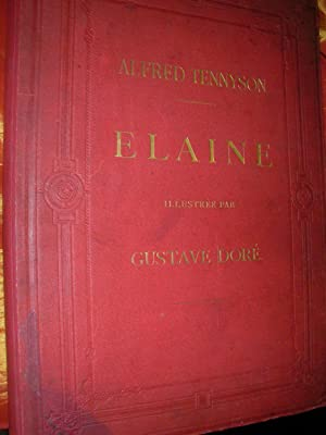 ELAINE: ALFRED TENNYSON-[GUSTAVE DORE]