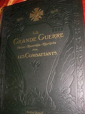 LA GRANDE GUERRE VECUE RACONTEE ILLUSTREE PAR LES COMBATTANTS (TOME 1 SEUL): CHRISTIAN-FROGE] ...