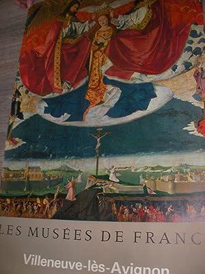 LES MUSEES DE FRANCE: VILLENEUVE-LES-AVIGNON- MUSEE DE L'HOSPICE: AFFICHE ORIGINALE] MINISTERE...