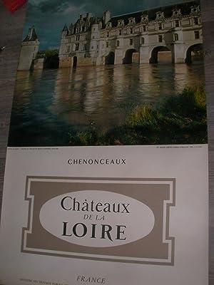 CHATEAUX DE LA LOIRE: CHENONCEAUX: AFFICHE OROGINALE) MINISTERE DES TERAVAUX PUBLICS DES TRANSPORTS...