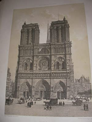 NOTRE-DAME - FACADE OCCIDENTALE: LITHOGRAPHIE] BENOIST PH.