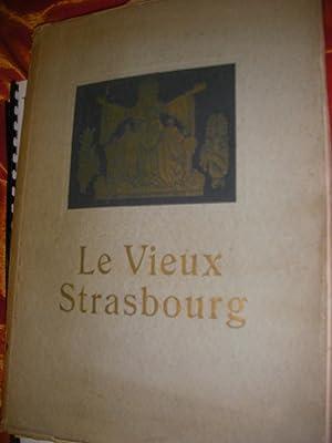 LE VIEUX STRASBOURG - 35 REPRODUCTIONS EN MEZZOTINTO: PHOTOGRAPHIES]