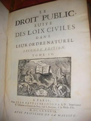 LE DROIT PUBLIC SUITE DES LOIX CIVILES DANS LEUR ORDRE NATUREL (TOM 4): DOMAT JEAN