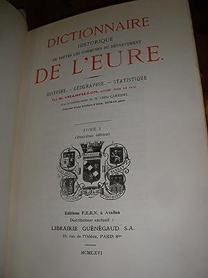 DICTIONNAIRE HISTORIQUE DE TOUTES LES COMMUNES DU DEPARTEMENT DE L'EURE - HISTOIRE GEOGRAPHIE ...