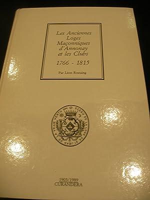 LES ANCIENNES LOGES MACONNIQUES D'ANNONAY ET LES: LEON ROSTAING