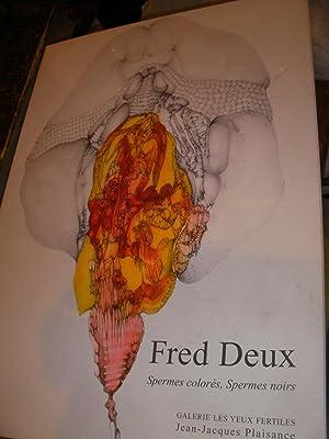 FRED DEUX -SPERMES COLORES SPERMES NOIRS: PLAISANCE JEAN-JACQUES
