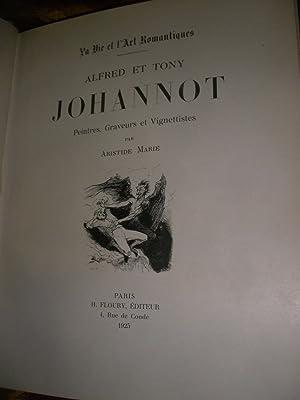 ALFRED ET TONY JOHANNOT - PEINTRES GRAVEURS ET VIGNETTISTES: ARISTIDE MARIE