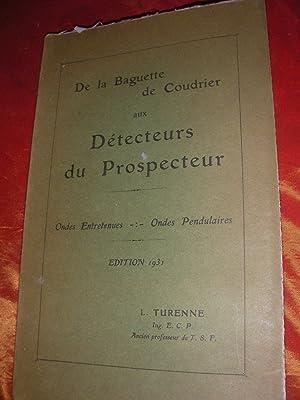 DE LA BAGUETTE DE COUDRIER AUX DETECTEURS: TURENNE L.