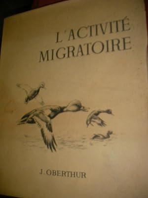 L'ACTIVITE MIGRATOIRE: OBERTHUR J.