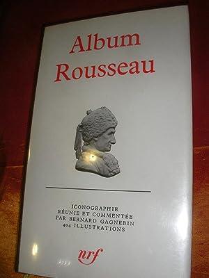 ALBUM ROUSSEAU: GAGNEBIN BERNARD]