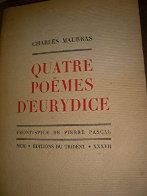 QUATRE POEMES D'EURYDICE: MAURRAS CHARLES