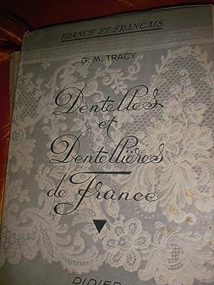 DENTELLES ET DENTELLIERES DE FRANCE: TRACY G.M.