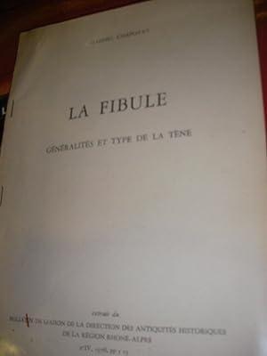 LA FIBULE - GENERALITES ET TYPE DE: GABRIEL CHAPOTAT