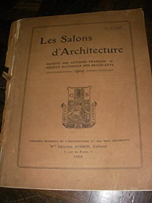 LES SALONS D'ARCHITECTURE - III°ANNEE 1909: COLLECTIF