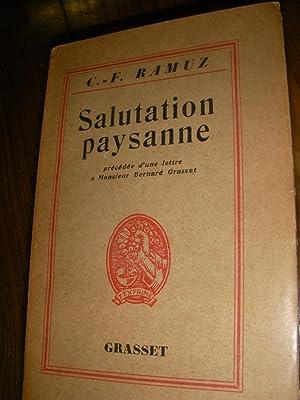 SALUTATION PAYSANNE- PRECEDEE D'UNE LETTRE A M.: RAMUZ C.F.