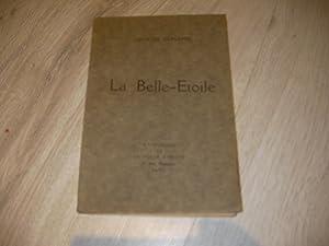 LA BELLE-ETOILE: DUHAMEL GEORGES