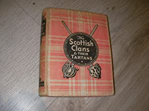 THE SCOTTISH CLANS -THEIR TARTANS