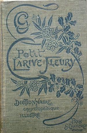 Petit Larive et Fleury. Dictionnaire encyclopédique illustré: LARIVE et FLEURY