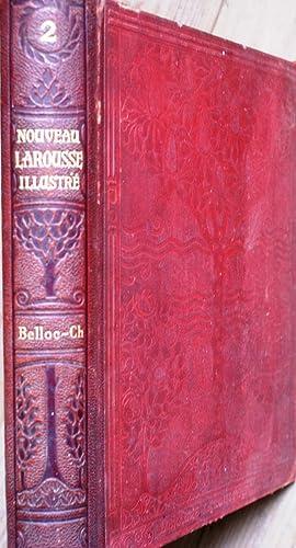 Nouveau Larousse illustré. Volume 2 seul. Belloc-Ch.: NOUVEAU LAROUSSE ILLUSTRE