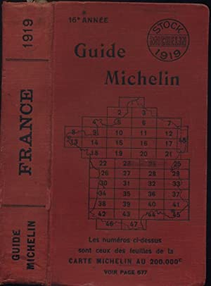 Guide Michelin rouge 1919. 16e année.: GUIDE MICHELIN 1919