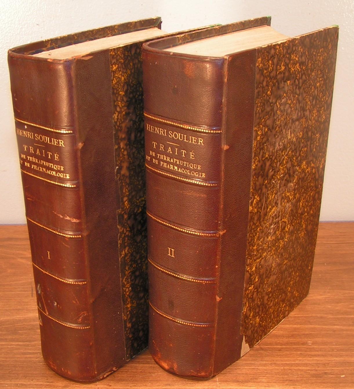 TRAITÉ DE THÉRAPEUTIQUE ET DE PHARMACOLOGIE avec un memento formulaire des médicaments nouveaux (1895) (complet en 2 volumes) SOULIER, Henri Near Fin